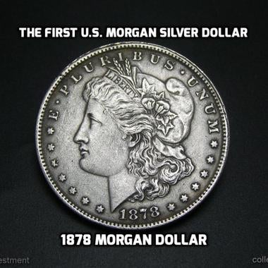 Tribute 1878 Morgan Silver Dollar. **1st Morgan Silver Dollar** Philadelphia Min