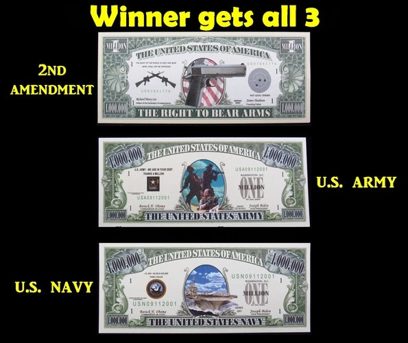 NEW (Get All 3)  2nd Amendment,  U.S. Army &  U.S Navy $1 Million Dollar Collectible Notes -  Great gift idea!!!!