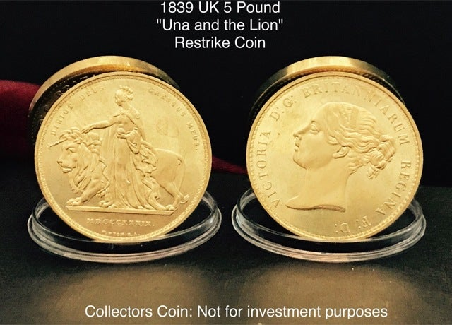 "1839 UK ""Una And The Lion"" 5 Poound Restrike Coin"