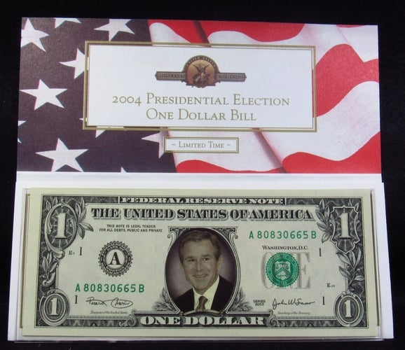 2004 Presidential Election One Dollar Bill - George Bush - Novelty Money