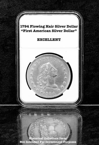 replica Historical Collectible: Copy of 1794 Flowing Hair Silver Dollar ***1st AMERICAN SILVER DOLLAR*** with Graded Display Case