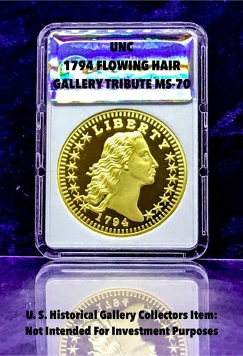 (Gallery Tribute MS-70) .999 Gold Clad1794 Flowing Hair Dollar Coin ***1st AMERICAN SILVER DOLLAR***
