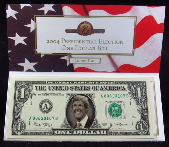 2004 Presidential Election One Dollar Bill - John Kerry - Novelty Money