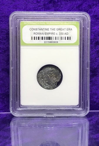 """330 AD *ANCIENT ROME* CONSTANTINE THE GREAT ERA *ROMAN EMPIRE COIN* B.C. 330 AD *CERTIFIED* by """"INTERNATIONAL NUMISTMATIC BUREAU"""""""