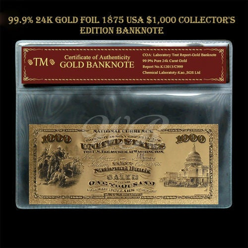 Limited 99.9% 24k Gold Foil Polymer Collectors 1875 US $1,000 with Certificate of Authenticity